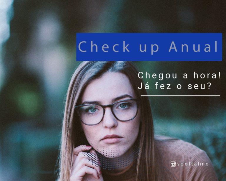 Check-Up Anual Ocular: Entenda por que é tão importante realizá-lo