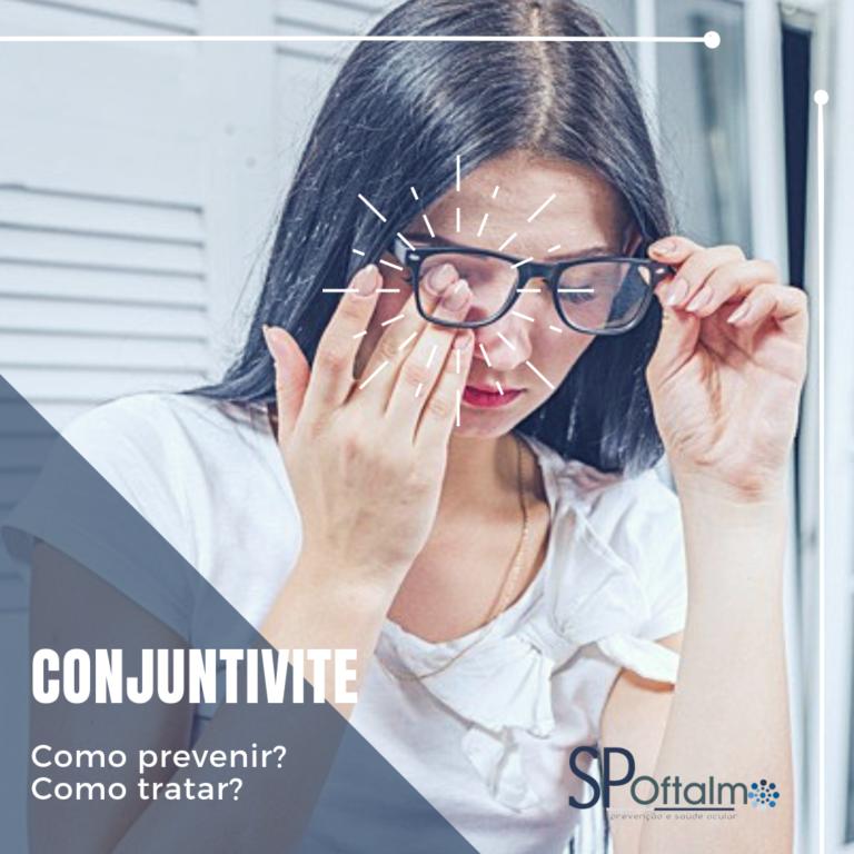 Conjuntivite: como prevenir? Como tratar?