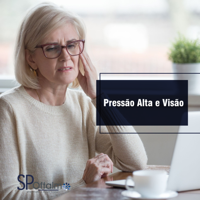 Pressão Alta e a Visão