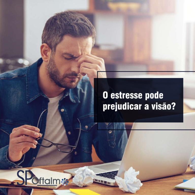 O estresse pode prejudicar a visão?