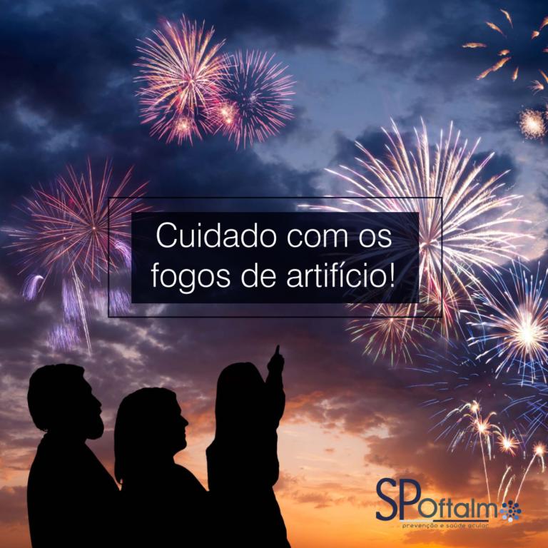 Cuidado com os fogos de artifício!