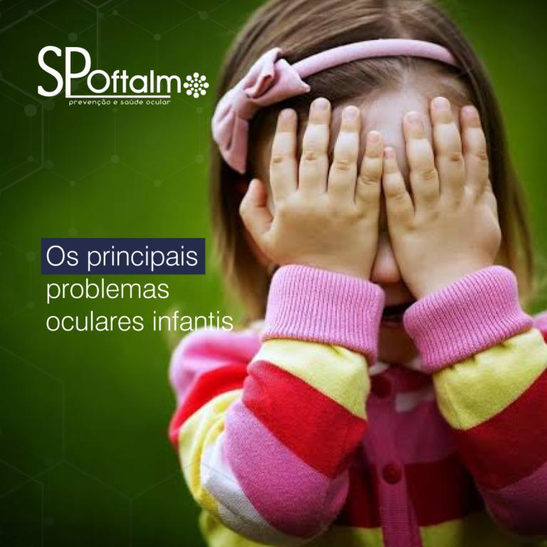 Os principais problemas oculares infantis