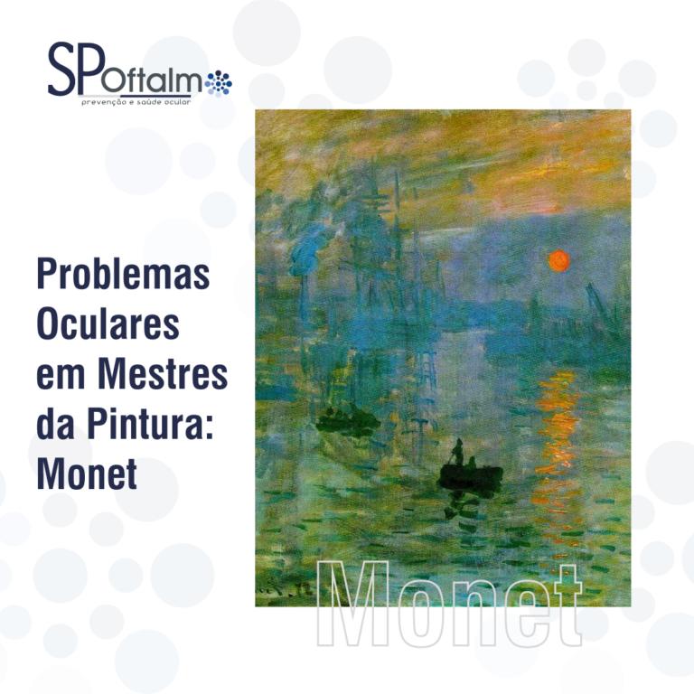 Problemas Oculares em Mestres da Pintura: Monet