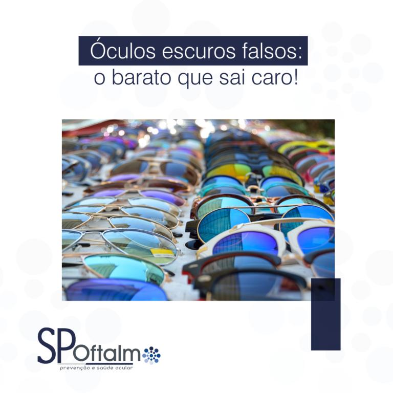 Óculos escuros falsos: o barato que sai caro!