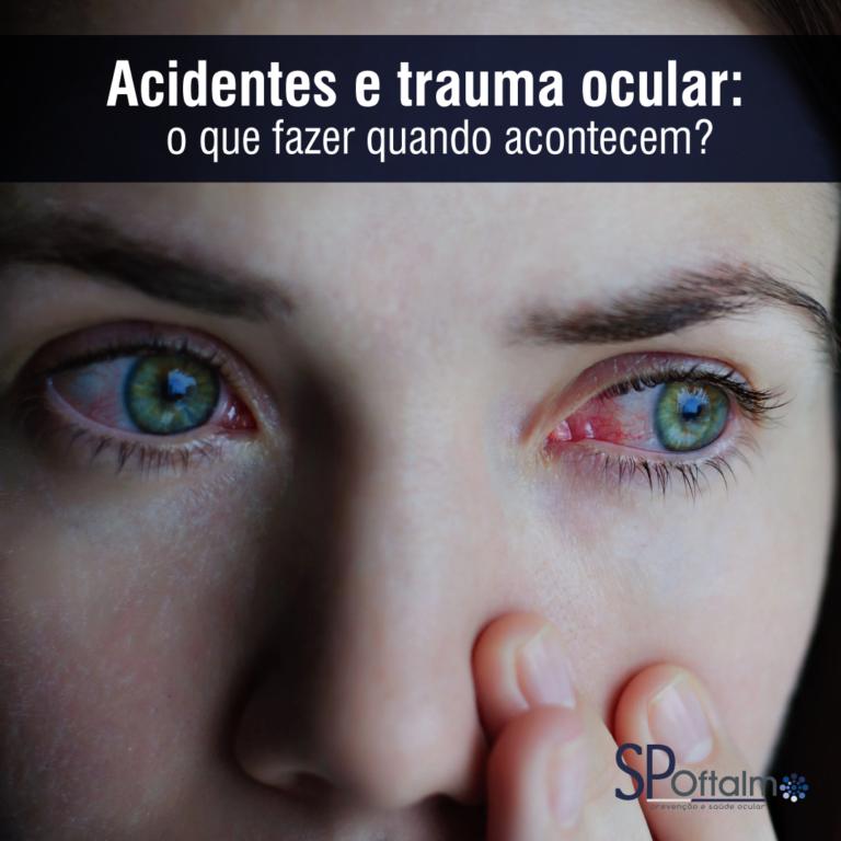 Acidente e Trauma Ocular